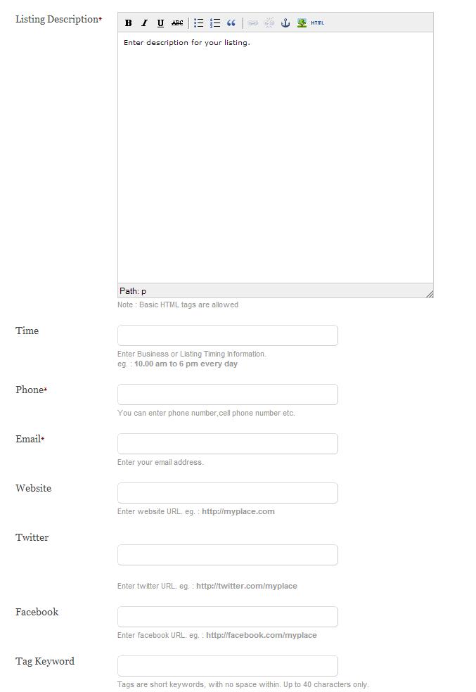 Listing Description: Beschrijving/Samenvatting van uw ListingTime: Openings dagen en tijden Tag Keyword: sleutelwoorden om uw listing te beschrijven (onderscheud met comma)